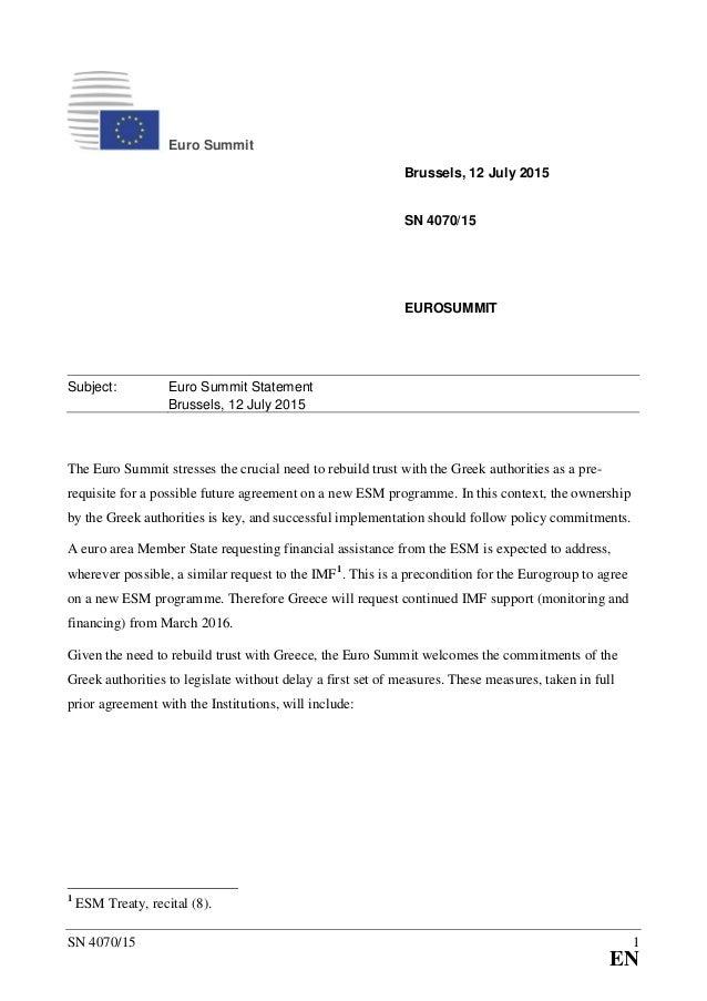 SN 4070/15 1 EN Euro Summit Brussels, 12 July 2015 SN 4070/15 EUROSUMMIT Subject: Euro Summit Statement Brussels, 12 July ...