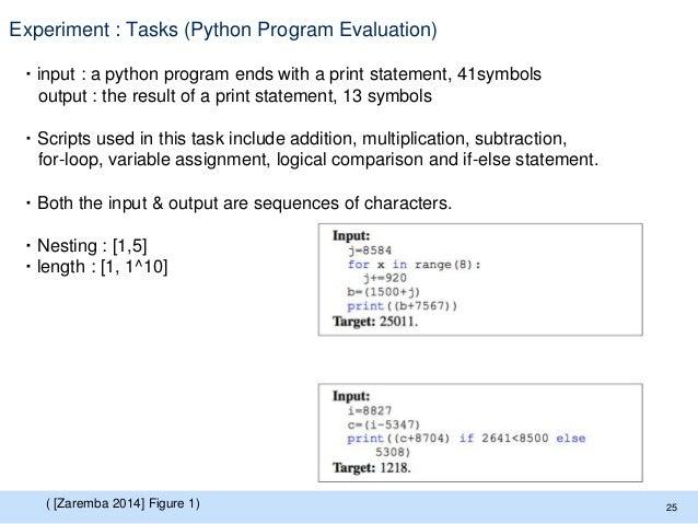 Experiment : Tasks (Python Program Evaluation) ・input : a python program ends with a print statement, 41symbols output : t...