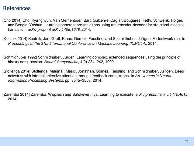 References [Cho 2014] Cho, Kyunghyun, Van Merrienboer, Bart, Gulcehre, Caglar, Bougares, Fethi, Schwenk, Holger, and Bengi...