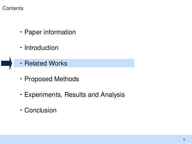 Contents 9 ・Paper information ・Introduction ・Related Works ・Proposed Methods ・Experiments, Results and Analysis ・Conclusion