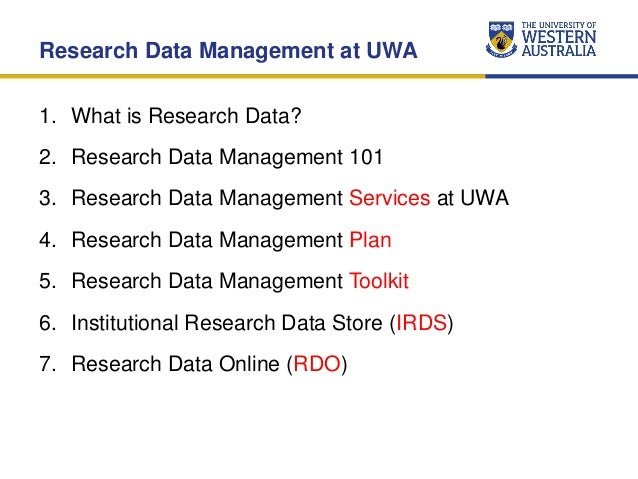 Research Data Management Services at UWA (July 2015) Slide 2