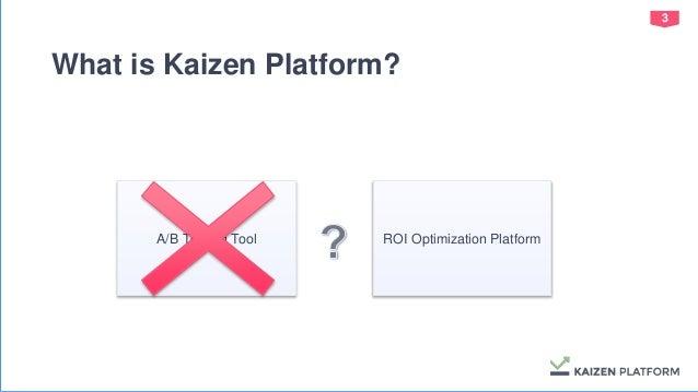 Kaizen Platform Optimization System Architecture Slide 3