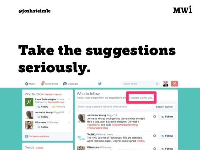 Digital marketing for tech companies. @joshsteimle @joshsteimle #4. Retweets and favoriting.