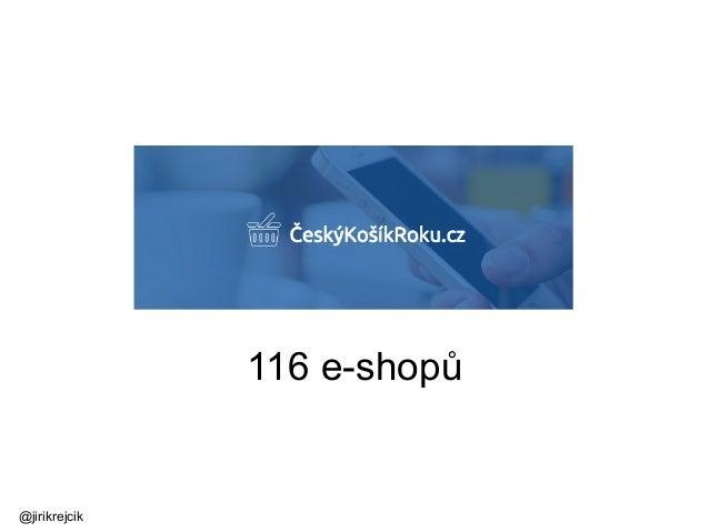 116 e-shopů @jirikrejcik