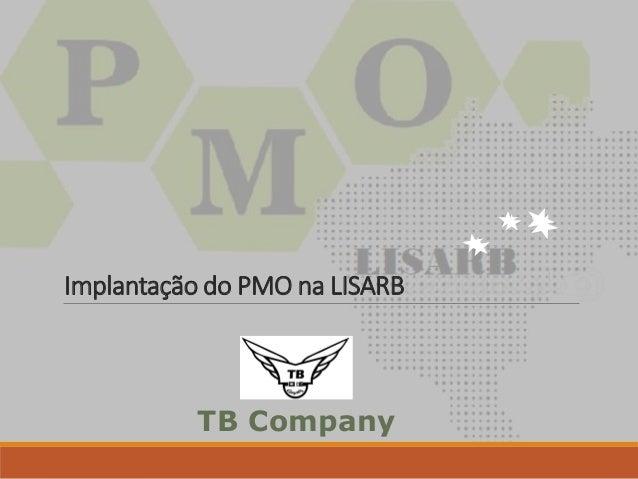Implantação do PMO na LISARB TB Company