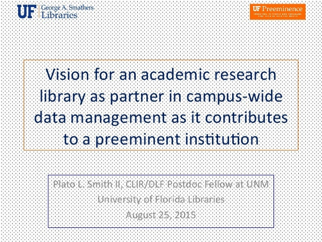 Vision for an academic research library as partner in campus wide dat vision for an academic research library as partner in publicscrutiny Choice Image