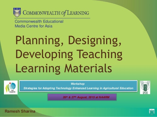 Commonwealth Educational Media Centre for Asia Planning, Designing, Developing Teaching Learning Materials Workshop Strate...
