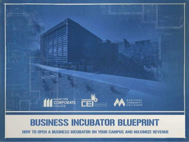 Business incubator blueprint how to open a business incubator and ma who are you serving what is your purpose what impact do you want to malvernweather Images