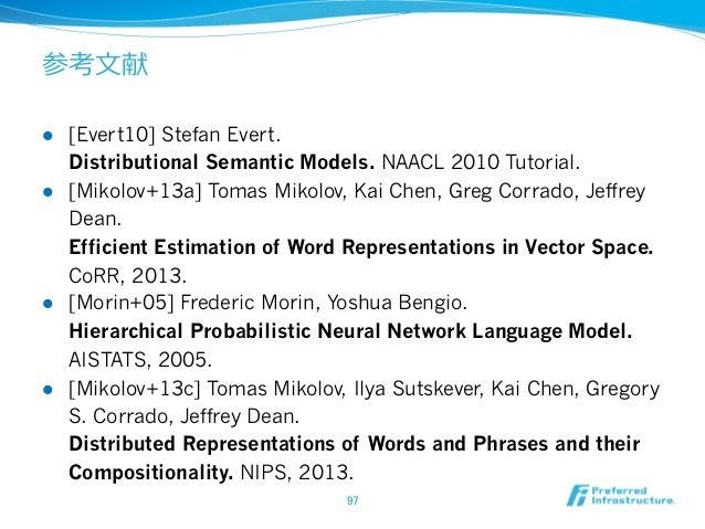 参考⽂文献 l [Kim+13] Joo-Kyung Kim, Marie-Catherine de Marneffe. Deriving adjectival scales from continuous space word repre...