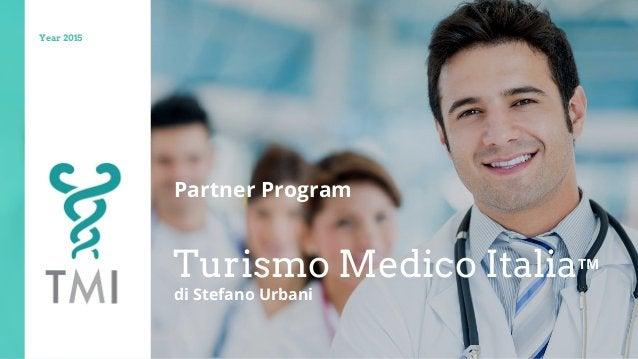 Turismo Medico ItaliaTM Year 2015 Partner Program di Stefano Urbani