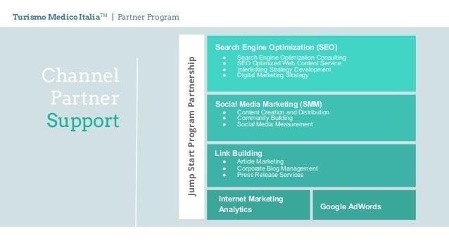 Channel Partner Support Turismo Medico ItaliaTM   Partner Program Search Engine Optimization (SEO) ● Search Engine Optimiz...