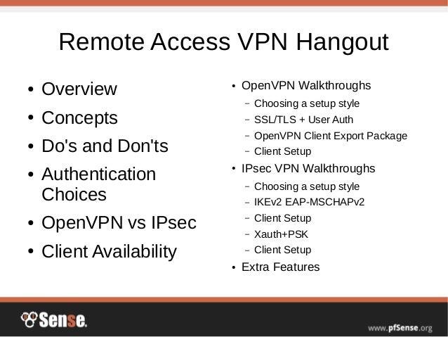 Remote Access VPNs - pfSense Hangout September 2015
