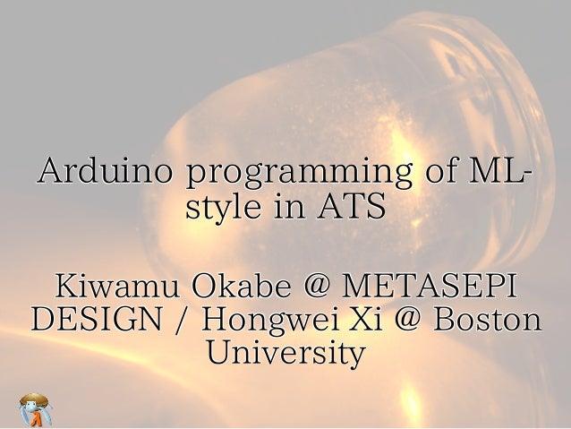 Arduino programming of ML- style in ATS Arduino programming of ML- style in ATS Arduino programming of ML- style in ATS Ar...