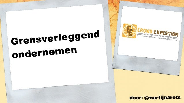 and now... Grensverleggend ondernemen door: @martijnarets
