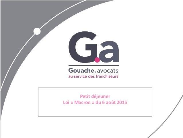 Petit déjeuner Loi « Macron » du 6 août 2015
