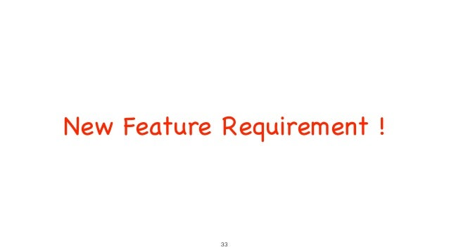 New Feature Requirement ! 33