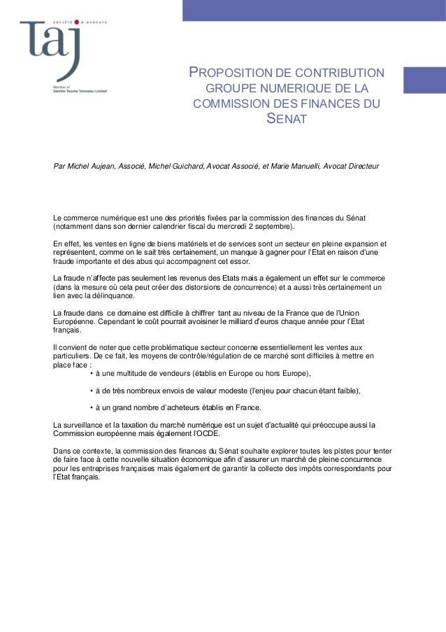 PROPOSITION DE CONTRIBUTION GROUPE NUMERIQUE DE LA COMMISSION DES FINANCES DU SENAT Par Michel Aujean, Associé, Michel Gui...