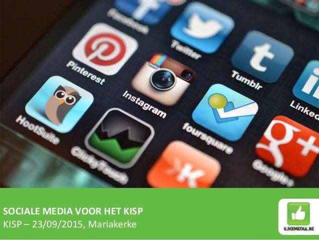 SOCIALE MEDIA VOOR HET KISP KISP – 23/09/2015, Mariakerke