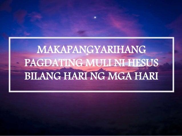 MAKAPANGYARIHANG PAGDATING MULI NI HESUS BILANG HARI NG MGA HARI