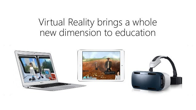 Virtual Reality brings a whole new dimension to education