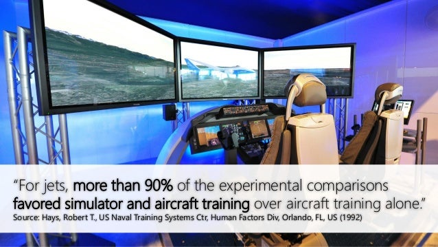 """""""For jets, more than 90% of the experimental comparisons favored simulator and aircraft training over aircraft training al..."""