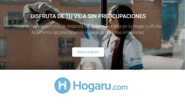 LA OPORTUNIDAD  Approx. 1 millón de empleadas domésticas, en Colombia solamente, 15 millones en América Latina  >90% de ...