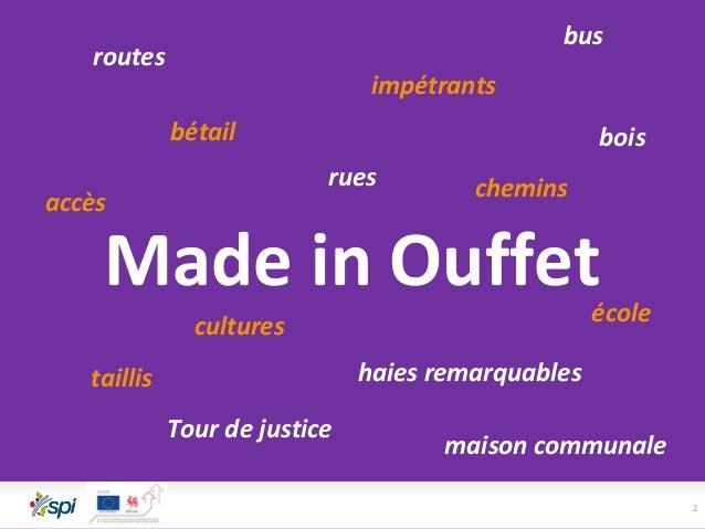 2 Made in Ouffet haies remarquables routes Tour de justice chemins cultures rues impétrants accès maison communale bétail ...