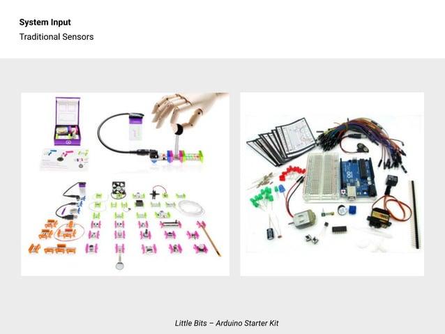 System Input Traditional Sensors Little Bits – Arduino Starter Kit