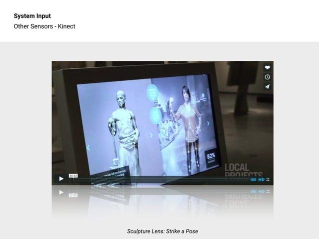 System Input Other Sensors - Kinect Sculpture Lens: Strike a Pose