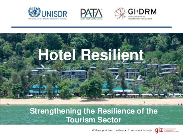 With support from the German Government through Strengthening the Resilience of the Tourism Sector Hotel Resilient