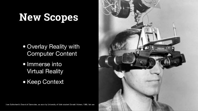 Become Reality •Oculus Rift 2014 •Google Cardboard 2015 •other Devices in 2016 Oculus Protoypes by BagoGames, flickr CC-BY-...