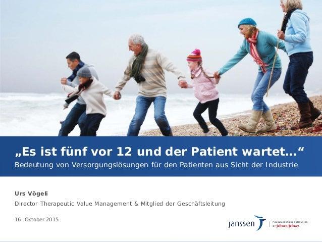 """Urs Vögeli Director Therapeutic Value Management & Mitglied der Geschäftsleitung """"Es ist fünf vor 12 und der Patient warte..."""