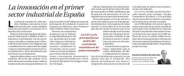 Además,Españatieneunareddeinnova- cióncreadaapartirdelosCentrosTecnoló- gicosque,juntoconFIAB,contribuyenaque los proyecto...