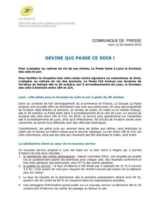 DIRECTION SERVICES-COURRIER-COLIS AIN RHÔNE SERVICE DE PRESSE RHÔNE-ALPES COMMUNIQUE DE PRESSE Lyon, le 20 octobre 2015 DE...