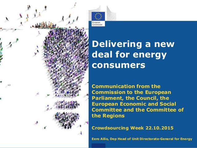 Delivering a new deal for energy consumers Communication from the Commission to the European Parliament, the Council, the ...