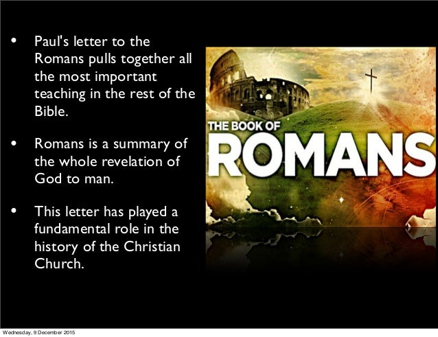 letter to the romans faith notworks wednesday 9 december 2015 2 pauls