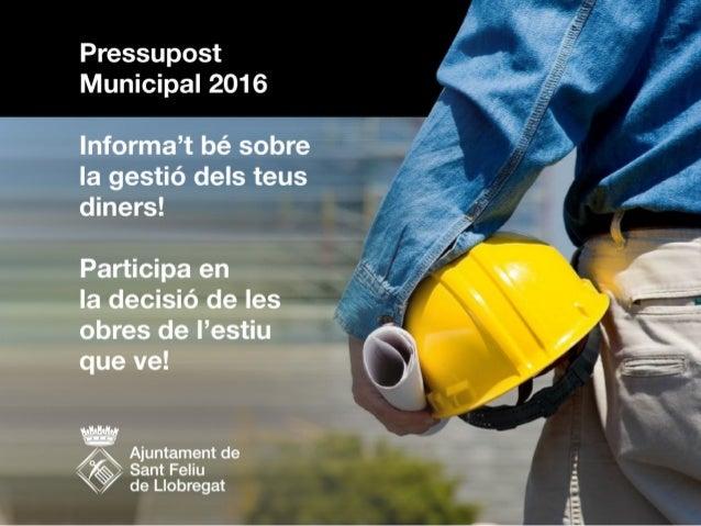 Participació en les inversions de millora de l'espai urbà de 2016  Primer pressupost del govern d'esquerres (ICV-EUiA i P...
