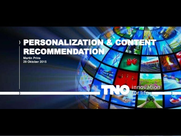 PERSONALIZATION & CONTENT RECOMMENDATION Martin Prins 29 Oktober 2015
