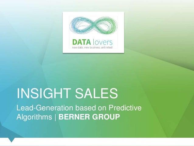 INSIGHT SALES Lead-Generation based on Predictive Algorithms | BERNER GROUP