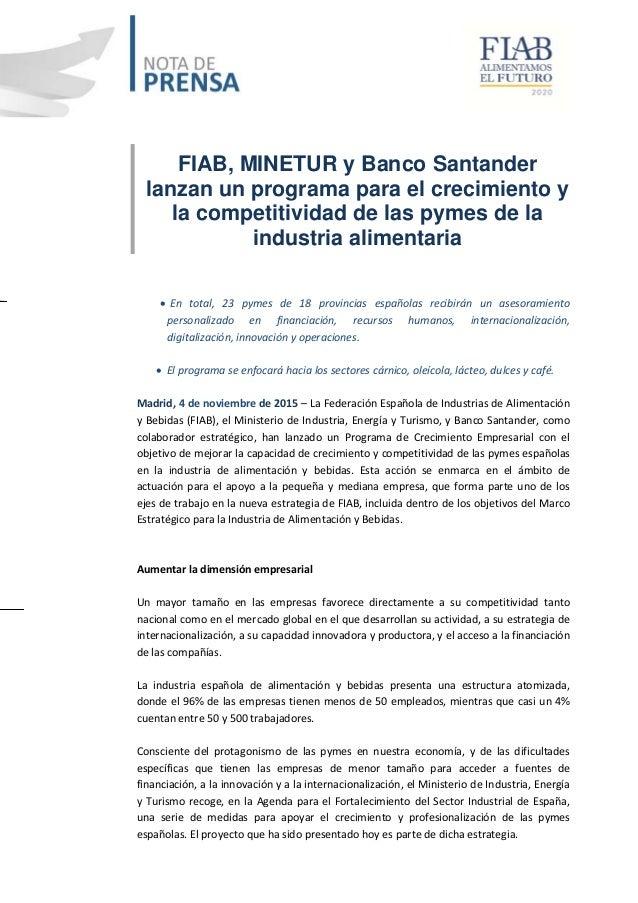 FIAB, MINETUR y Banco Santander lanzan un programa para el crecimiento y la competitividad de las pymes de la industria al...