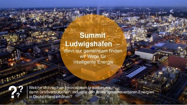 150 years150 Jahre BASF Innovation Forum 2015 Welche technischen Innovationen brauchen wir, damit Großverbraucher / Indust...