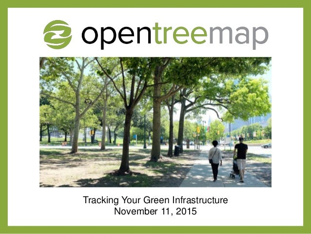 Tracking Your Green Infrastructure November 11, 2015