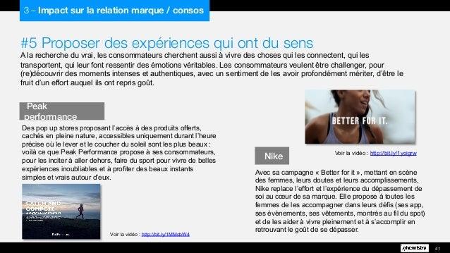 #5 Proposer des expériences qui ont du sens A la recherche du vrai, les consommateurs cherchent aussi à vivre des choses q...