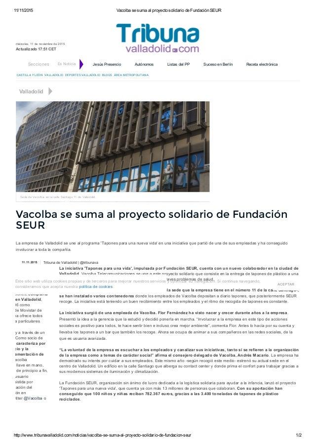 11/11/2015 VacolbasesumaalproyectosolidariodeFundaciónSEUR http://www.tribunavalladolid.com/noticias/vacolbasesu...