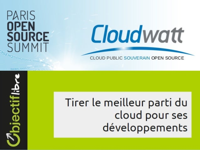 CLOUD PUBLIC SOUVERAIN OPEN SOURCE