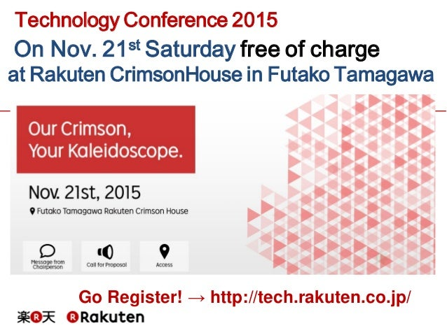 On what's attractive in Rakuten Technology Conference 2015, English version Slide 2