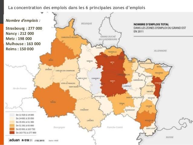 La concentration des emplois dans les 6 principales zones d'emplois Nombre d'emplois : Strasbourg : 277 000 Nancy : 212 00...