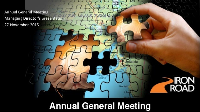 Annual General Meeting Annual General Meeting Managing Director's presentation 27 November 2015