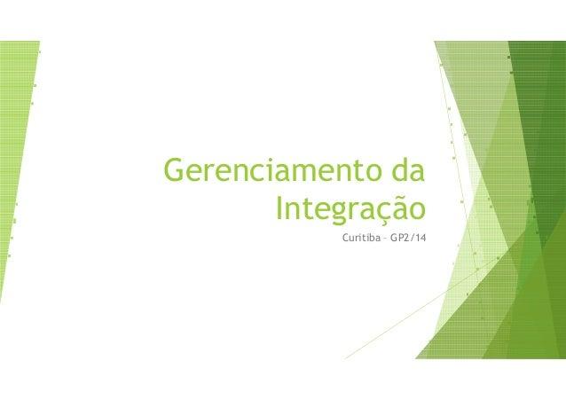 Gerenciamento da Integração Curitiba – GP2/14