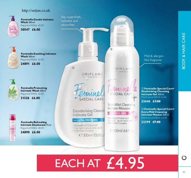 35 Feminelle Refreshing Intimate Deodorant 75ml Reg price/100ml: £8.00 24890 £6.00 Stay super-fresh, hydrated and odour-fr...